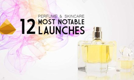 Perfume & Skincare: the 12 most notable launches in 2019