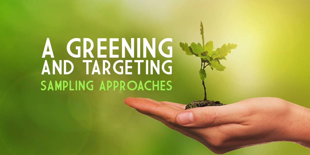 A Greening and Targeting Sampling Approaches